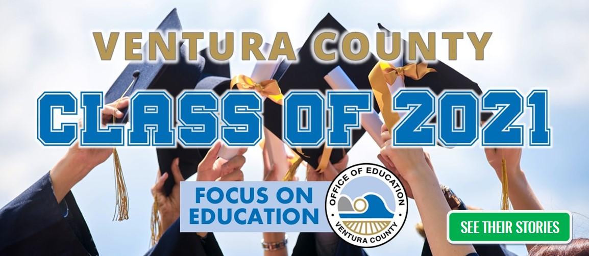The Ventura County Class of 2021